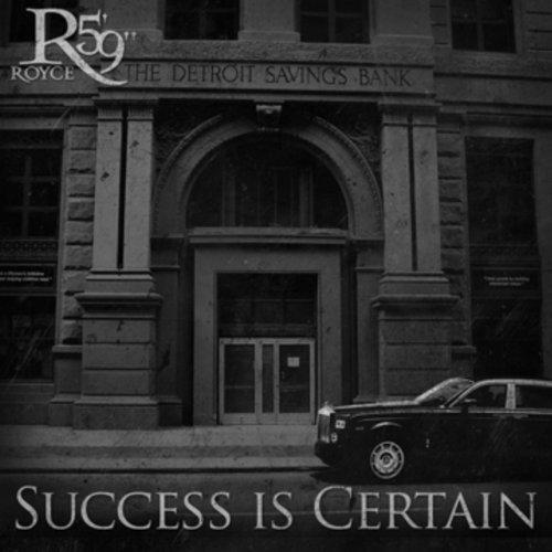 coperta Royce Da 59 Success Is Certain