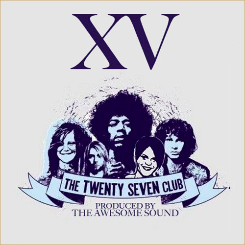 XV - 27 Club (Prod by The Awesome Sound)